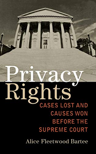 9780742553194: Privacy Rights: Cases Lost and Causes Won Before the Supreme Court