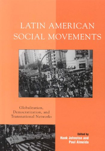 9780742553316: Latin American Social Movements: Globalization, Democratization, and Transnational Networks