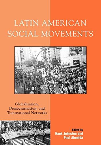 9780742553323: Latin American Social Movements: Globalization, Democratization, and Transnational Networks