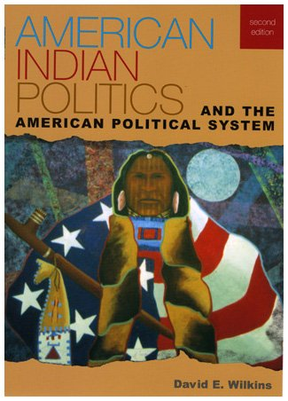 9780742553453: American Indian Politics and the American Political System (Spectrum Series: Race and Ethnicity in National and Global Politics)