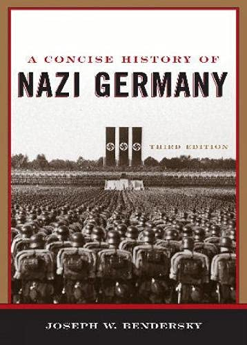 9780742553637: A Concise History of Nazi Germany