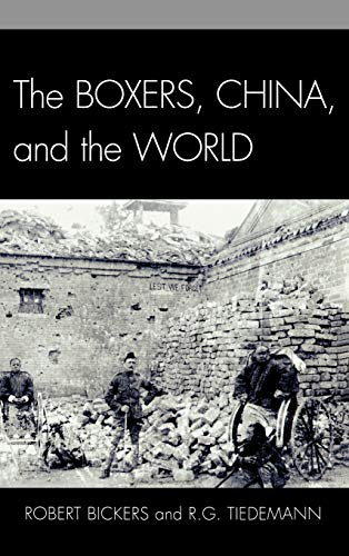 9780742553941: The Boxers, China, and the World