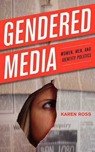 9780742554061: Gendered Media: Women, Men, and Identity Politics (Critical Media Studies: Institutions, Politics, and Culture)