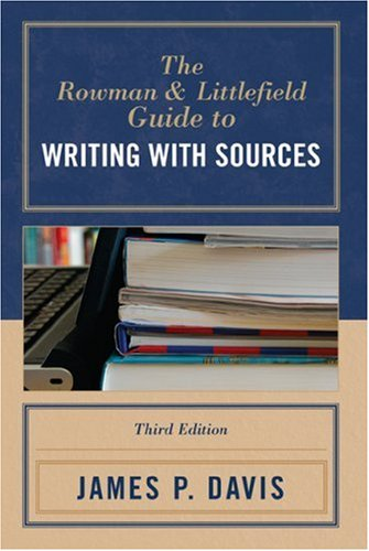 9780742554139: The Rowman & Littlefield Guide to Writing with Sources