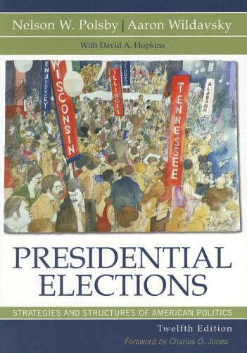 9780742554153: Presidential Elections: Strategies and Structures of American Politics (Presidential Elections: Strategies & Structures of American Politics)