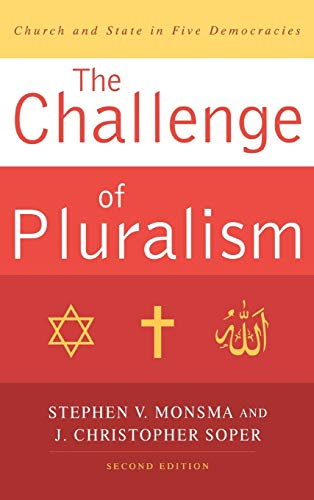 9780742554160: The Challenge of Pluralism: Church and State in Five Democracies
