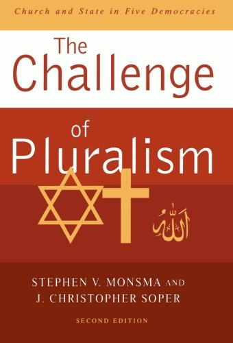 9780742554177: The Challenge of Pluralism: Church and State in Five Democracies