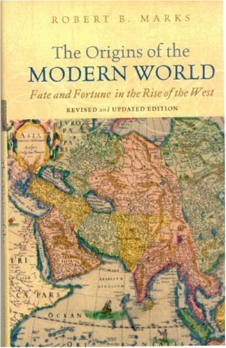 9780742554184: The Origins of the Modern World: Fate and Fortune in the Rise of the West