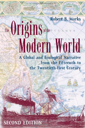 9780742554191: The Origins of the Modern World: A Global and Ecological Narrative from the Fifteenth to the Twenty-first Century, 2nd Edition (World Social Change)