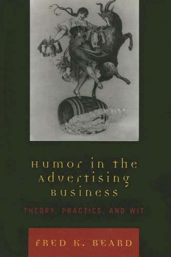 9780742554252: Humor in the Advertising Business: Theory, Practice, and Wit