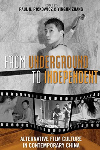 9780742554382: From Underground to Independent: Alternative Film Culture in Contemporary China (Asia/Pacific/Perspectives)
