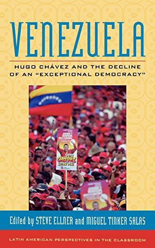 9780742554559: Venezuela: Hugo Chavez and the Decline of an