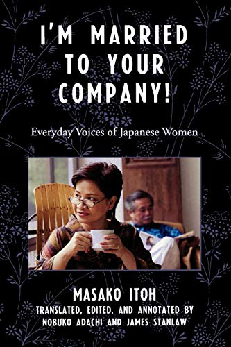 I'm Married to the Company!: Everyday Voices: Adachi Nobuko
