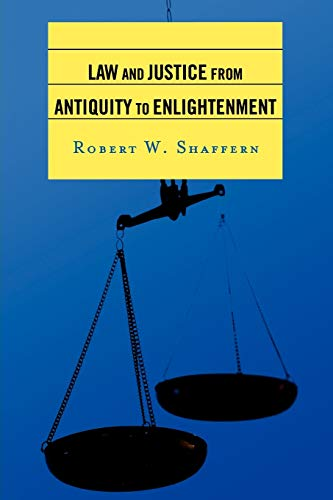 9780742554764: Law and Justice from Antiquity to Enlightenment