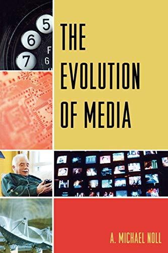 9780742554825: The Evolution of Media