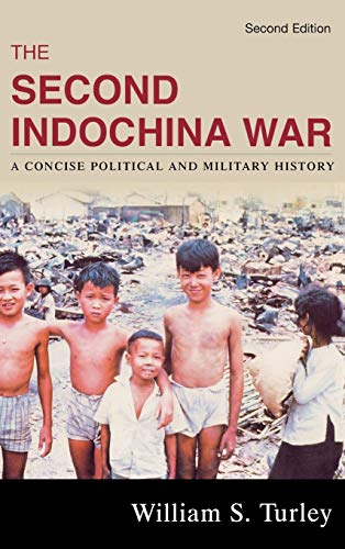 9780742555259: The Second Indochina War: A Concise Political and Military History