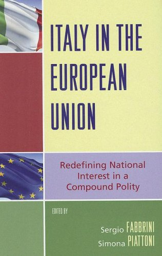 9780742555655: Italy in the European Union: Refining National Interest in a Compound Polity