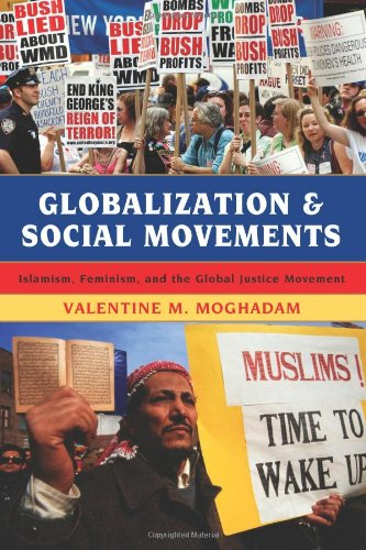 9780742555716: Globalization and Social Movements: Islamism, Feminism, and the Global Justice Movement