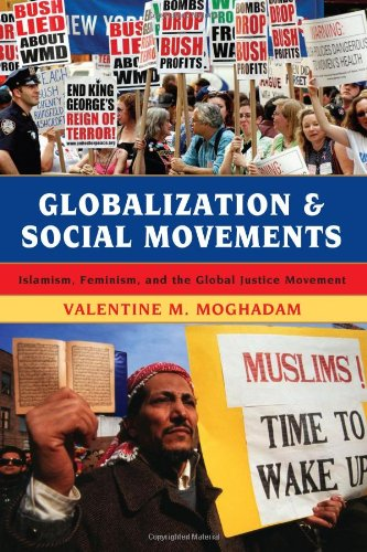 9780742555723: Globalization and Social Movements: Islamism, Feminism, and the Global Justice Movement