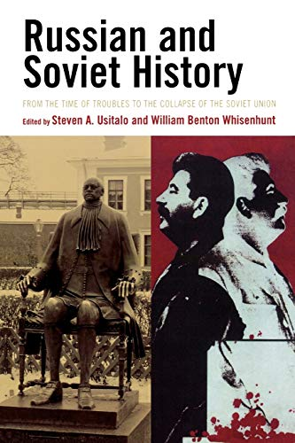 9780742555914: Russian and Soviet History: From the Time of Troubles to the Collapse of the Soviet Union