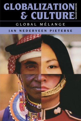 9780742556065: Globalization and Culture: Global Mélange