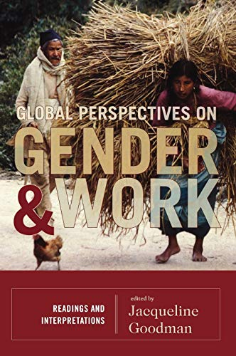 9780742556133: Global Perspectives on Gender and Work: Readings and Interpretations