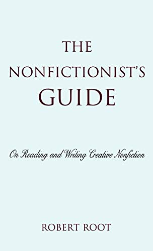 9780742556171: The Nonfictionist's Guide: On Reading and Writing Creative Nonfiction
