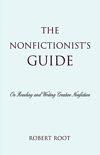 9780742556188: The Nonfictionist's Guide: On Reading and Writing Creative Nonfiction
