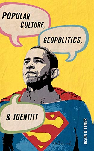 9780742556331: Popular Culture, Geopolitics, and Identity