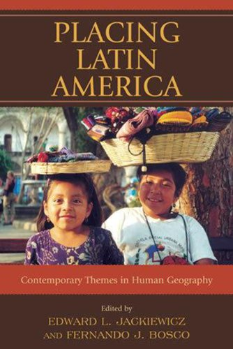 Placing Latin America : Contemporary Themes in: Aguilar, Adrian G.;