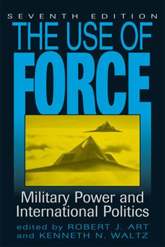 9780742556690: The Use of Force: Military Power and International Politics