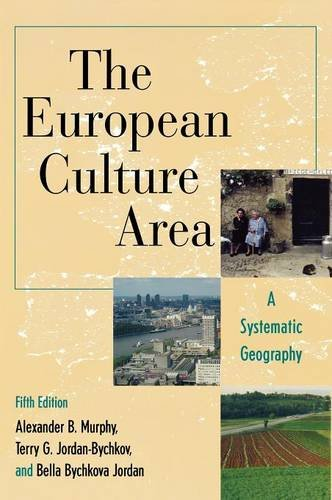 9780742556713: The European Culture Area: A Systematic Geography (Changing Regions in a Global Context: New Perspectives in Regional Geography Ser)