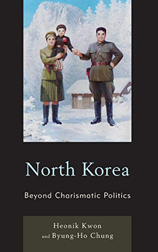 9780742556799: North Korea: Beyond Charismatic Politics (Asia/Pacific/Perspectives)