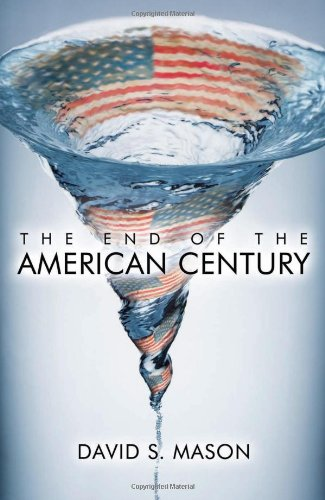 9780742557017: The End of the American Century