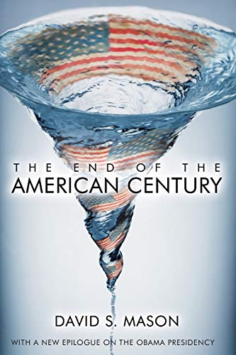 9780742557024: The End of the American Century