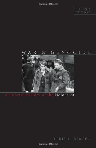 9780742557154: War and Genocide: A Concise History of the Holocaust (Critical Issues in World and International History)