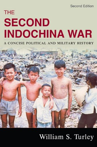 9780742557451: The Second Indochina War: A Concise Political and Military History