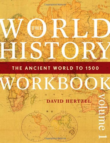 9780742557734: The World History Workbook: The Ancient World to 1500