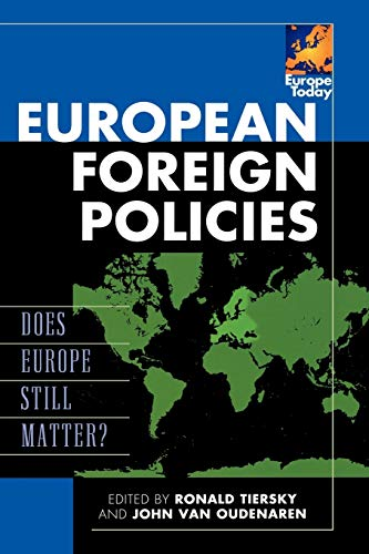 9780742557796: European Foreign Policies: Does Europe Still Matter? (Europe Today)