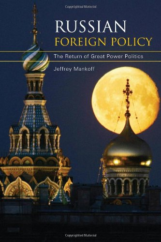 9780742557956: Russian Foreign Policy: The Return of Great Power Politics