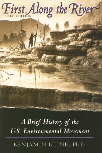 9780742558533: First Along the River: A Brief History of the U.S. Environmental Movement