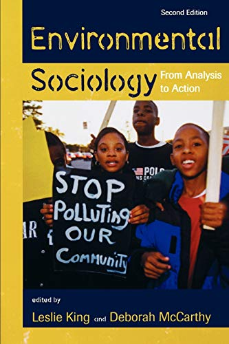 Environmental Sociology: From Analysis to Action