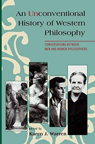 9780742559233: An Unconventional History of Western Philosophy: Conversations Between Men and Women Philosophers