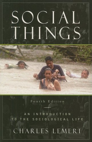 9780742559356: Social Things: An Introduction to the Sociological Life