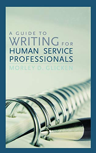 9780742559479: A Guide to Writing for Human Service Professionals
