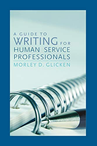 9780742559486: A Guide to Writing for Human Service Professionals