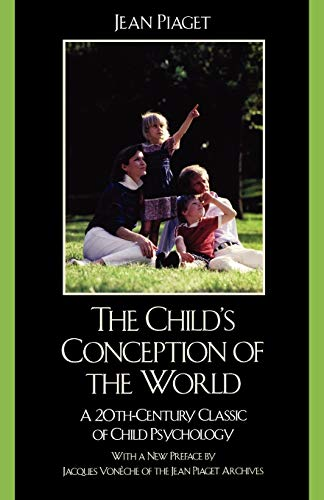 9780742559516: The Child's Conception of the World: A 20th-Century Classic of Child Psychology