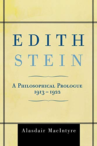 9780742559530: Edith Stein: A Philosophical Prologue, 1913-1922
