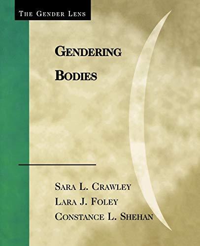 Gendering Bodies: Crawley Sara