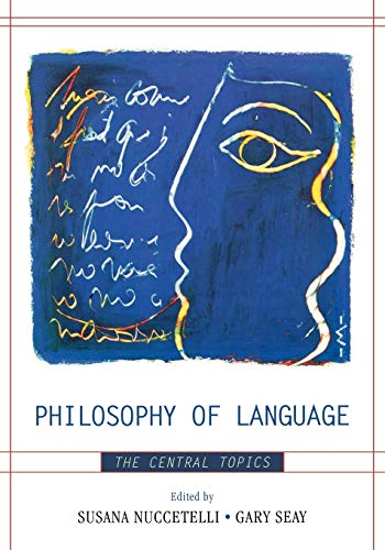 9780742559776: Philosophy of Language: The Central Topics